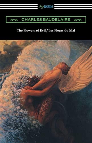 The Flowers of Evil / Les Fleurs: Charles Baudelaire