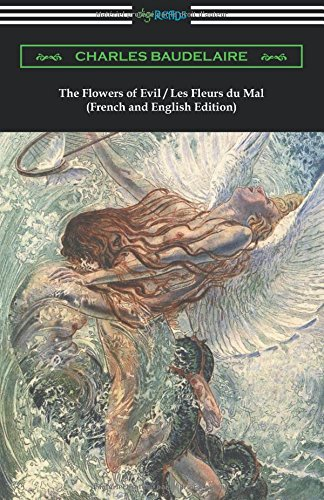9781420951202: The Flowers of Evil / Les Fleurs du Mal (French and English Edition)