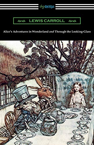 9781420951301: Alice's Adventures in Wonderland and Through the Looking-Glass (with the complete original illustrations by John Tenniel)