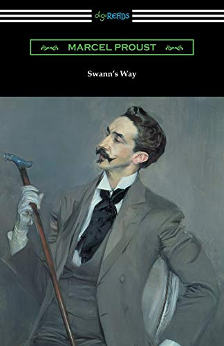 Swann's Way (Remembrance of Things Past, Volume: Proust, Marcel