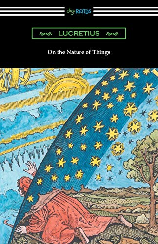 On the Nature of Things: Lucretius