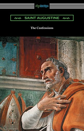 9781420951967: The Confessions of Saint Augustine (Translated by Edward Bouverie Pusey with an Introduction by Arthur Symons)