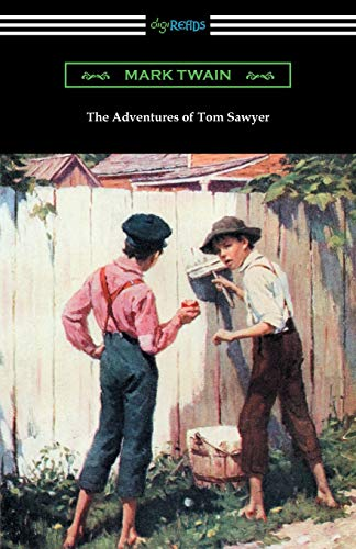 9781420952087: The Adventures of Tom Sawyer (Illustrated by Worth Brehm with Introductions by Percy Holmes Boynton and Bertha Evans Ward)