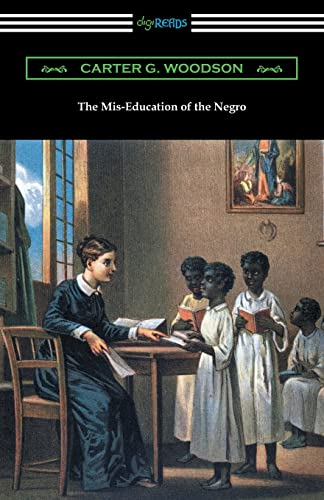 9781420952407: The Mis-Education of the Negro