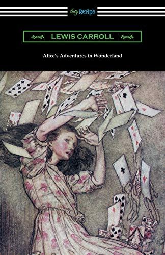 Alice s Adventures in Wonderland (Illustrated by: Lewis Carroll