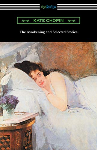 9781420953084: The Awakening and Selected Stories (Digireads.com Classic)
