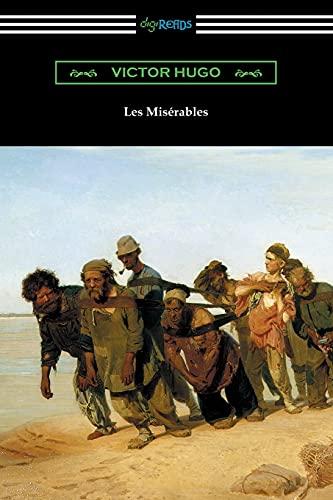 Les Miserables (Translated by Isabel F. Hapgood): Victor Hugo