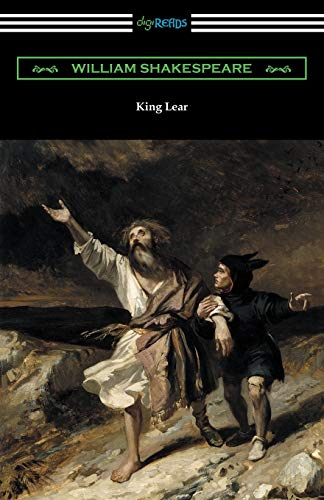 King Lear (Annotated by Henry N. Hudson: William Shakespeare