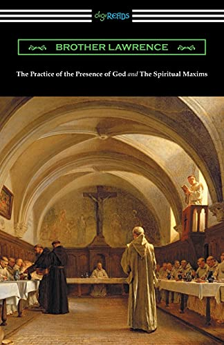 9781420953664: The Practice of the Presence of God and The Spiritual Maxims