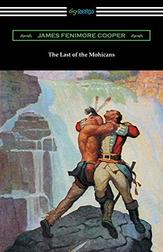 9781420953701: The Last of the Mohicans (with and Introduction and Notes by John B. Dunbar)