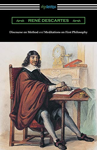 9781420953749: Discourse on Method and Meditations of First Philosophy (Translated by Elizabeth S. Haldane with an Introduction by A. D. Lindsay)