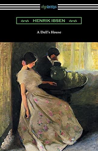 9781420953947: A Doll's House (Translated by R. Farquharson Sharp with an Introduction by William Archer)
