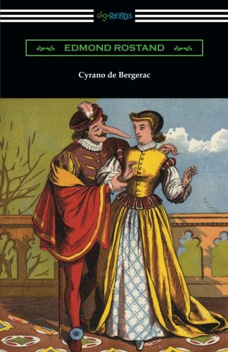 9781420954081: Cyrano de Bergerac (Translated by Gladys Thomas and Mary F. Guillemard with an Introduction by W. P. Trent)