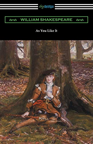 As You Like It (Annotated by Henry: William Shakespeare