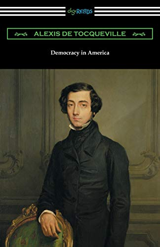 9781420954128: Democracy in America (Volumes 1 and 2, Unabridged) [Translated by Henry Reeve with an Introduction by John Bigelow]