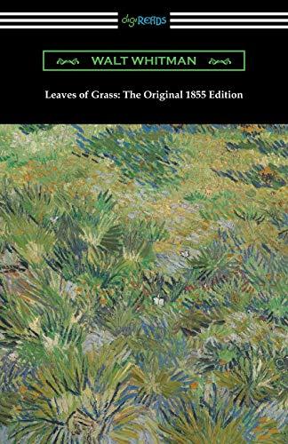 Leaves of Grass: The Original 1855 Edition: Walt Whitman