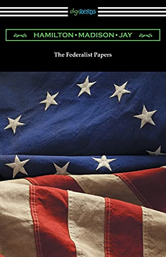 9781420955217: The Federalist Papers (with Introductions by Edward Gaylord Bourne and Goldwin Smith)
