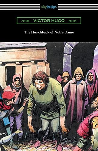 The Hunchback of Notre Dame (Translated by: Victor Hugo