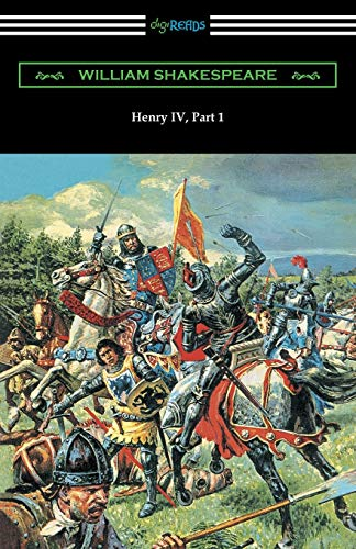 9781420955538: Henry IV, Part 1 (Annotated by Henry N. Hudson with an Introduction by Charles Harold Herford)