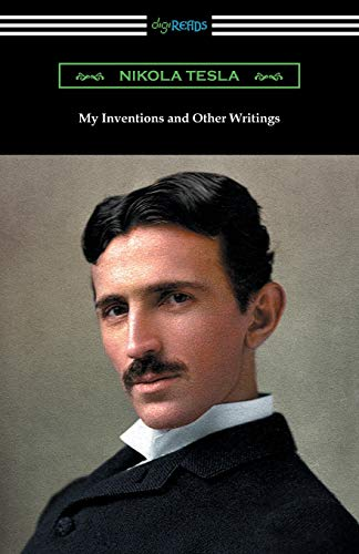 9781420955590: My Inventions and Other Writings
