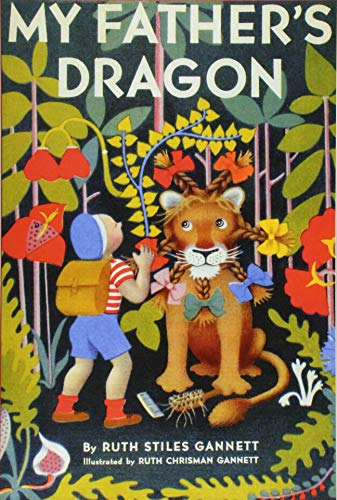9781420955996: My Father's Dragon (Illustrated by Ruth Chrisman Gannett)