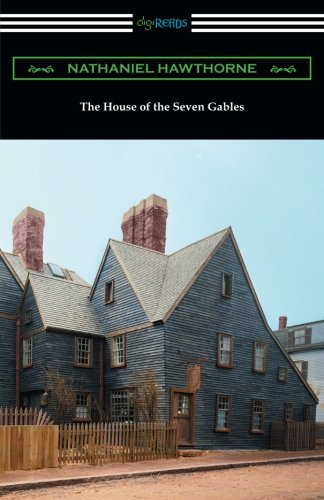 9781420956030: The House of the Seven Gables (with an Introduction by George Parsons Lathrop)