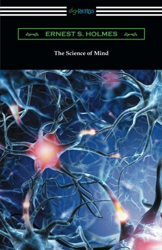9781420956092: The Science of Mind (The Original 1926 Edition)