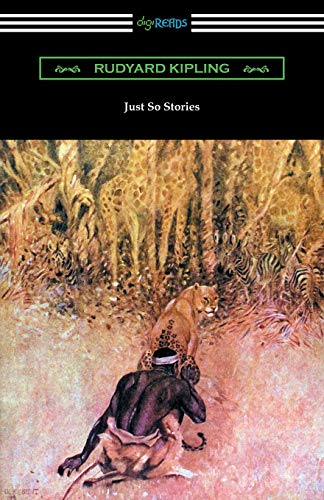 9781420956115: Just So Stories (Illustrated by the Author)
