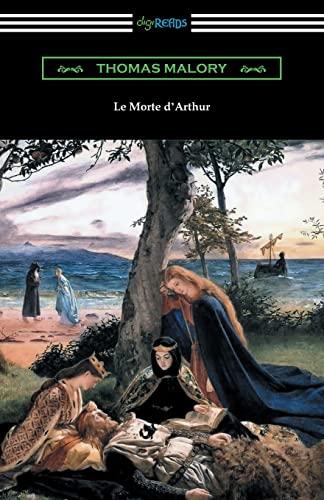 9781420956177: Le Morte d'Arthur (with an Introduction by Edward Strachey)