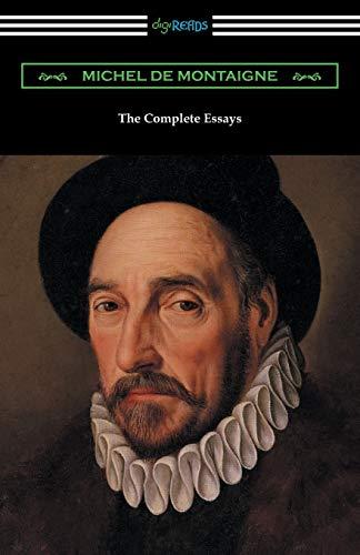 9781420956276: The Complete Essays of Michel de Montaigne