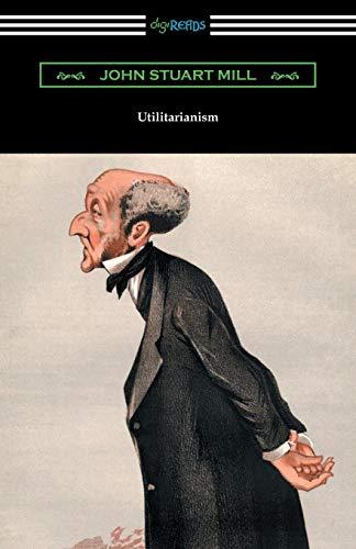 9781420956597: Utilitarianism