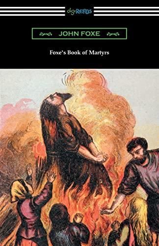 9781420957235: Foxe's Book of Martyrs