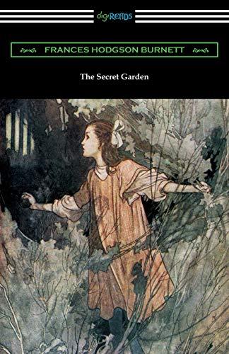 The Secret Garden: (illustrated by Charles Robinson): Frances Hodgson Burnett