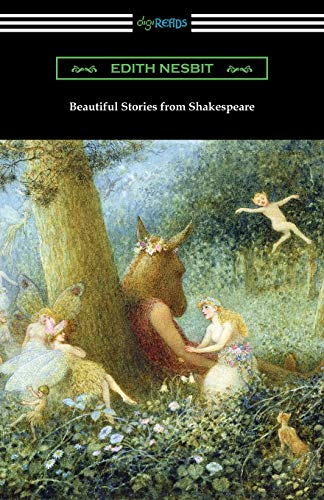 Beautiful Stories from Shakespeare (Paperback): Edith Nesbit