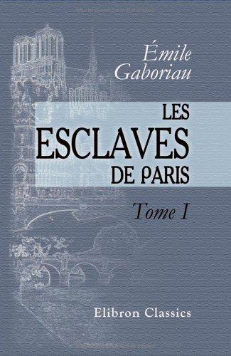 9781421201290: Les esclaves de Paris: Tome 1. Le chantage (French Edition)