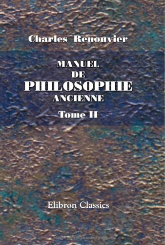 9781421202822: Manuel de philosophie ancienne: Tome 2 (French Edition)