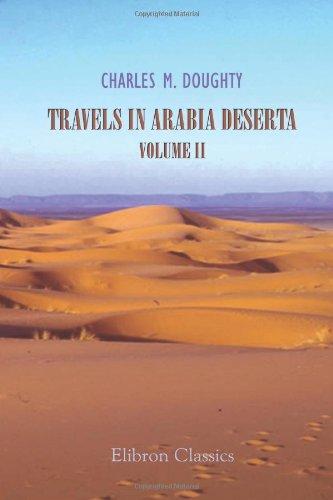 9781421204406: Travels in Arabia Deserta: Volume 2