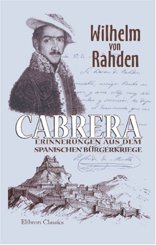 9781421208206: Cabrera: Erinnerungen aus dem spanischen Bürgerkriege