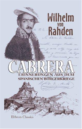 9781421208206: Cabrera: Erinnerungen aus dem spanischen Bürgerkriege (German Edition)