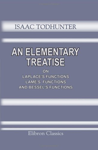 9781421208640: An Elementary Treatise on Laplace's Functions, Lamé's Functions, and Bessel's Functions