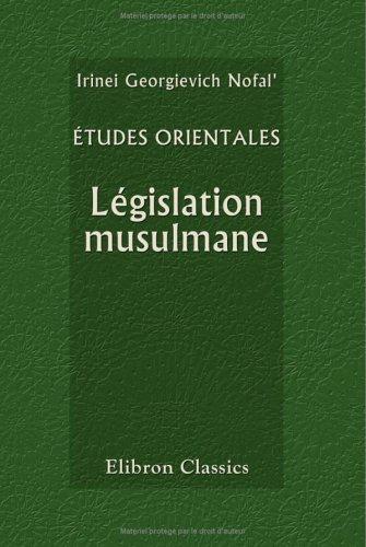 9781421209449: Études orientales. Législation musulmane: Filiation et divorce (French Edition)