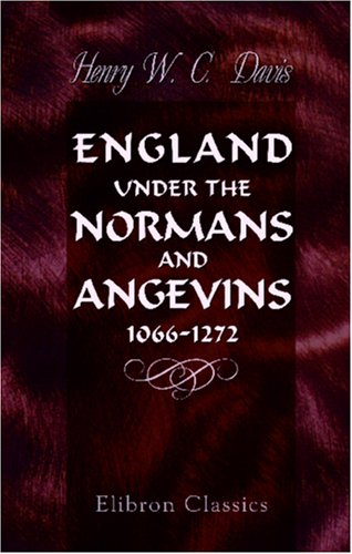 9781421210124: England under the Normans and Angevins, 1066-1272