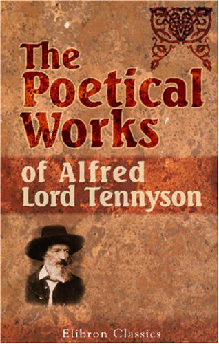 9781421213231: The Poetical Works of Alfred, Lord Tennyson