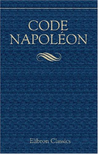 9781421214252: Code Napoléon: Édition originale et seule officielle (French Edition)