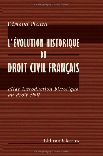 9781421215075: L'�volution historique du droit civil fran�ais alias Introduction historique au droit civil
