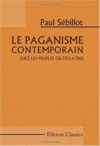 9781421216676: Le paganisme contemporain chez les peuples celto-latins
