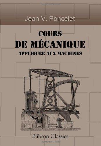9781421217239: Cours de m�canique appliqu�e aux machines