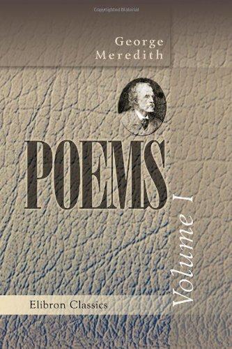 Poems: Volume 1: George Meredith