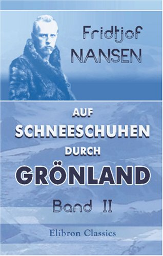 9781421220857: Auf Schneeschuhen durch Grönland: Band II