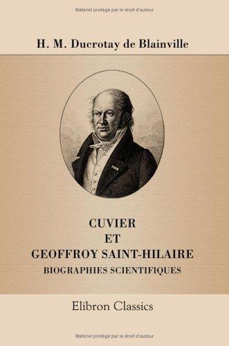 9781421221953: Cuvier et Geoffroy Saint-Hilaire: Biographies scientifiques (French Edition)